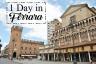 One day in Ferrara, Italy